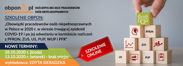 Szkolenie OBPON - Obowiązki pracodawców osób niepełnosprawnych w Polsce w 2020 r. w okresie trwającej epidemii COVID-19 i po jej odwołaniu w kontekście rozliczeń z PFRON, ZUS, US, PUP, WUP i PFR